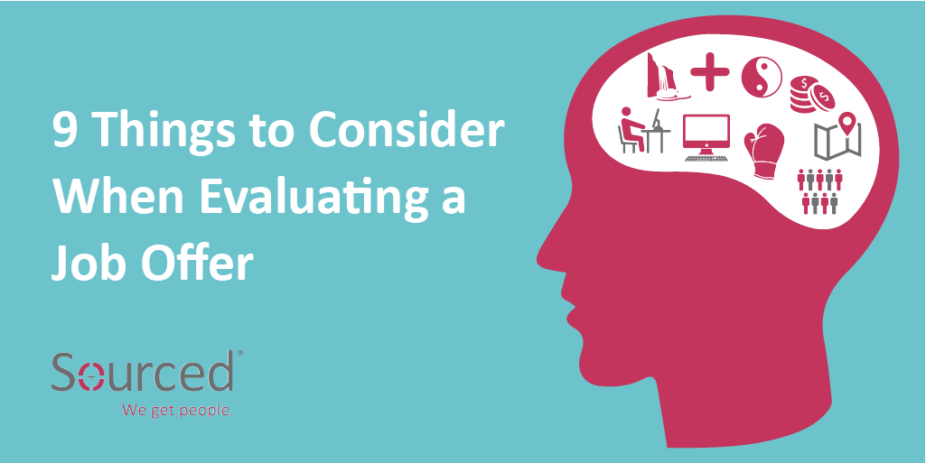 9 Things to Consider When Evaluating a Job Offer | Sourced - Christchurch IT Recruitment