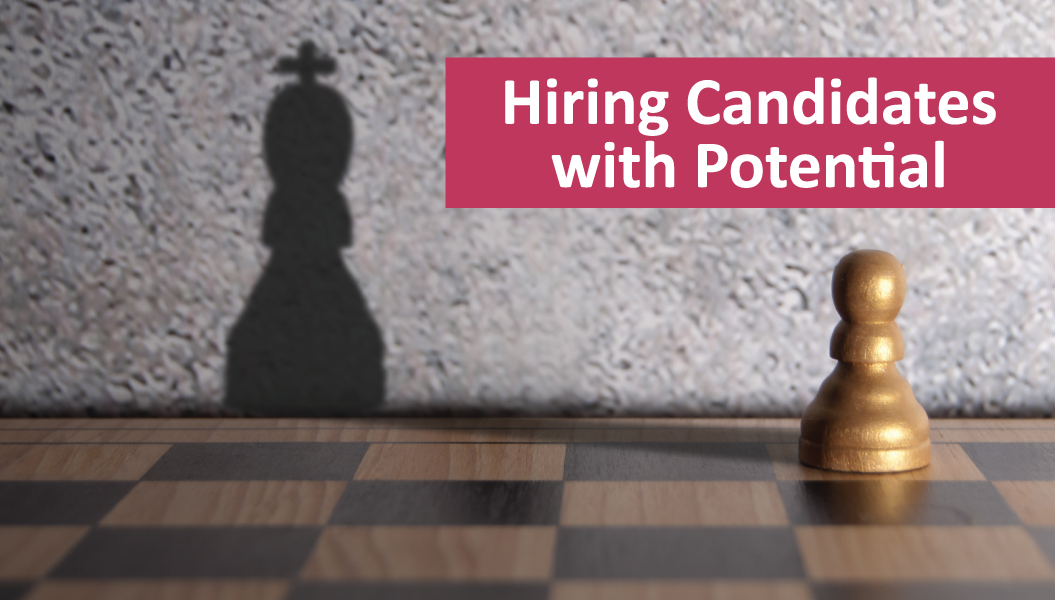 Hiring Candidates with Potential