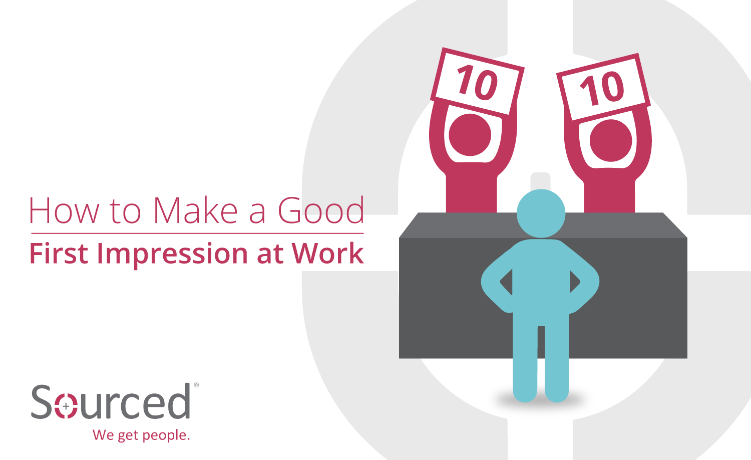 How to Make a Good First Impression at Work  | Sourced: Christchurch IT Recruitment