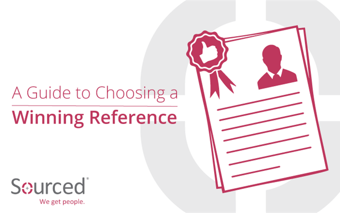 A Guide to Choosing a Winning Reference | Sourced Specialist IT Recruitment Agency
